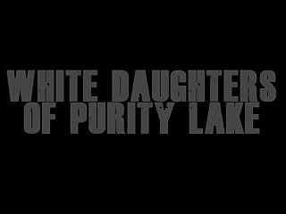 White Daughters of Purity Lake (Alexmovie)
