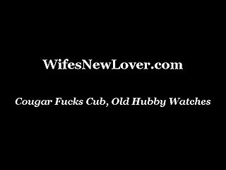 Cougar fucks cub old hubby watches